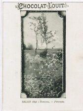 CHROMO  CHOCOLAT LOUIT SALON 1891 MARCHAL PANNEAU