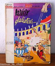 ASTERIX ET OBELIX Ed. PILOTE  EO de 1964  ASTERIX GLADIATEUR  CÔTE BDM = 1000€