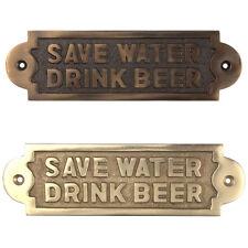 """Spruch Schild Spruchschild Messing """"Save Water Drink Beer"""" Deko 180 x 55mm antik"""