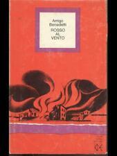 ROSSO AL VENTO  A. BENEDETTI CLUB DEGLI EDITORI 1974 UN LIBRO AL MESE