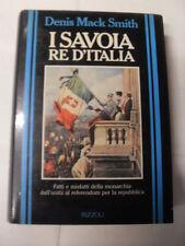 MACK SMITH I SAVOIA RE D'ITALIA ED. RIZZOLI 1990