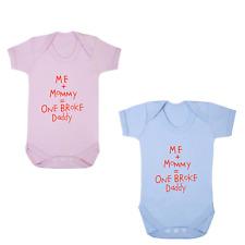 ME + MUMMY = ONE BROKE DADDY BABY GROW GIFT FUNNY