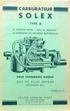 1946 SOLEX TYPE X GAZ BUTANE METHANE ESSENCE  DESCRIPTION FONCTIONNEMENT PANNE