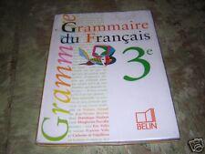 grammaire du français 3ème / belin