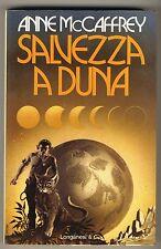 MCCAFFREY ANNE SALVEZZA A DUNA LONGANESI 1977 LA FANTASCIENZA 3 I° EDIZ.