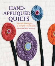 NEW Hand-Appliquéd Quilts: Beautiful Designs & Simple Techniques