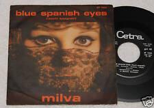 "MILVA:7""-BLUE SPANISH EYES-ORIGINAL ITALY 1966 EX"