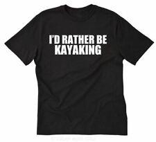 I'd Rather Be Kayaking T-shirt Funny Canoe Kayak Rafter Tee Shirt Size S-5XL