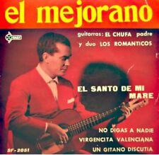 EL MEJORANO el santo de mi mare/no digas a nadie/gitano discutia EL CHUFA EP VG+