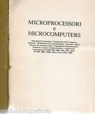 MICROPROCESSORI E MICROCOMPUTERS 8080, Z80, 6800, 6502, 1802, 2650, SC/MP, 8086