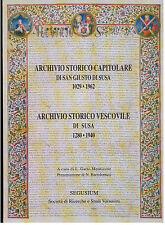 ARCHIVIO STORICO CAPITOLARE DI SAN GIUSTO DI SUSA - VESCOVILE SEGUSIUM 1996