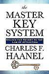 The Master Key System : Der Universalschlüssel zu einem erfolgreichen Leben...