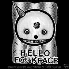 HELLO F@%K FACE Scary Art Nicolas Caesar Ghost Spooky Clown Insult Shirt NFT089