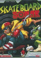 NEW Skateboard Sonar (Sports Illustrated Kids Graphic Novels) by Eric Stevens
