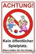 Schild Achtung kein öffentlicher Spielplatz Eltern haften für Ihre Kinder P85+
