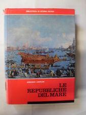 LODOLINI LE REPUBBLICHE DEL MARE ED. BIBLIOTECA DI STORIA ITALIA 1967