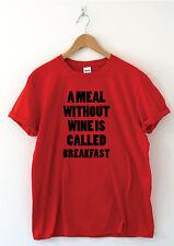 Un pasto senza vino spiritoso T Shirts Da Donna Da Uomo spiritosi regali