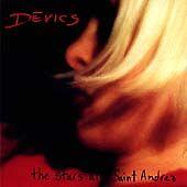 Devics - The Stars At Saint Andrea CD