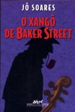 O xango de Baker Street (BOOK), Jo Soares Book The Cheap Fast Free Post