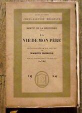 La vie de mon pére,Restif de la Bretonne,1924,numeroté