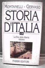 LA FINE DELLA LIBERTA ITALIANA Storia d Italia 13 Indro Montanelli R Gervaso di