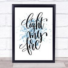 LIGHT My Fire Ispiratore Citazione Stampa Poster ACQUERELLO BLU