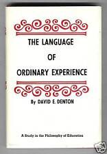 The Language of ordinary Experience (Denton) 1970