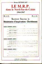 LE M.R.P. dans le Nord-Pas-de-Calaic 1944-1967