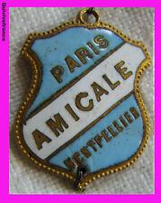 BG3512 - INSIGNE AMICALE PARIS MONTPELLIER