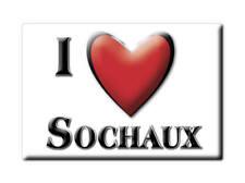 MAGNETS FRANCE BOURGOGNE CALAMITA SOUVENIR AIMANT I LOVE SOCHAUX (25)--
