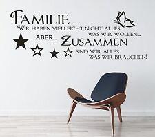 X143 Wandtattoo Spruch - Familie wir haben zusammen Wandsticker Wandaufkleber