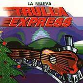 Trulla Express by La Nueva (CD, Oct-1998, Max Music & Entertainment) Brand New