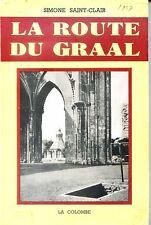 LA ROUTE DU GRAAL - Simone Saint-Clair 1963