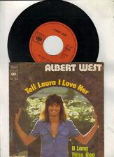 Albert West - Tell Laura I love her