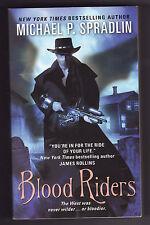 BLOOD RIDERS by Michael P. Spradlin (2012) PB  ~Vampires in the Old West~