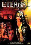 Eternal (2004),Excellent DVD, Conrad Pla, Caroline Néron, Victoria Sanchez, Sara