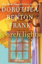 PORCH LIGHTS a novel by Dorothea Benton Frank FREE SHIPPING paperback book humor