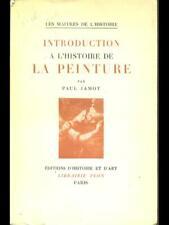 INTRODUCTION A L'HISTOIRE DE LA PEINTURE PRIMA EDIZIONE PAUL JAMOT PLON 1947