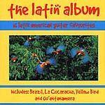 The Latin Album - Guitar Favourites, Various Artists, Very Good CD