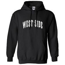 West Side Outlaw HOODIE - Hooded Sweatshirt Westside Biker LA Metal - All Colors