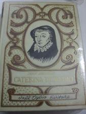 HERITIER CATERINA DE'MEDICI DALL'OGLIO EDIT 1974