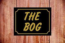 The Bog Divertente Toilette Resistente Alle Intemperie Insegna Ideale Compleanno