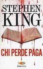 Chi perde paga - King Stephen