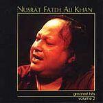 Nusrat Fateh Ali Khan - Greatest Hits, Vol. 2., Good Music