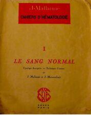 J. MALLARMÉ cahiers d'hématologie 1 SANG NORMAL 1948++