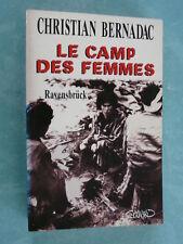DEPORTATION - RAVENSBRUCK - LE CAMP DES FEMMES
