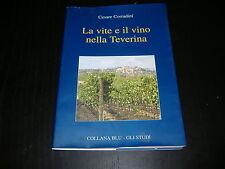 2008 CESARE CORRADINI LA VITE E IL VINO NELLA TEVERINA ORVIETO CASTIGLIONE