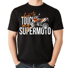 Unisex T-Shirt - SUPERMOTO SM - dont touch my Motorrad Fun KTM Bike Siviwonder