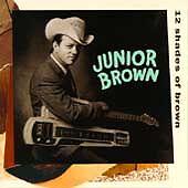 Junior Brown, Junior Brown, Juni, 12 Shades of Brown, Excellent