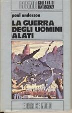 ANDERSON POUL LA GUERRA DEGLI UOMINI ALATI NORD COSMO ARGENTO 66 1977